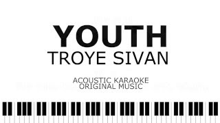 YOUTH - Troye Sivan Acoustic Karaoke | Instrumental