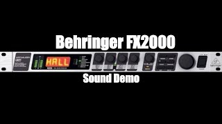 Behringer FX2000 - Sound Demo