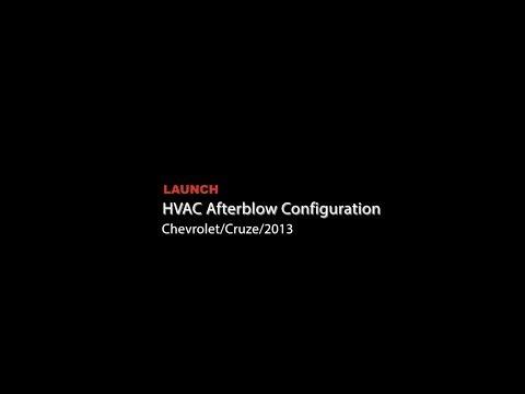 Launch | Chevrolet Cruze: HVAC Afterblow Configuration