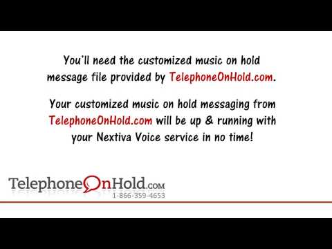 Telephone On Hold Setting Up Nextiva Voice with Custom Music On Hold