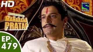 Bharat Ka Veer Putra Maharana Pratap - महाराणा प्रताप - Episode 479 - 1st September, 2015
