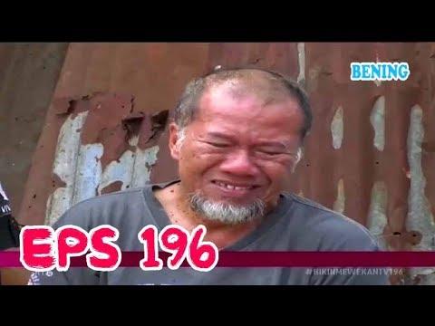 AYAH TERLANTAR DI PINGGIR JALAN - Bikin Mewek 17 Mei 2018 - Episode 196