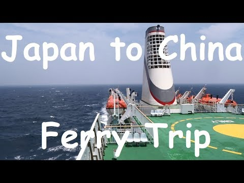 Osaka to Shanghai ferry trip on the MS Su Zhou Hao
