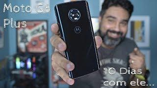 Motorola Moto G6 Plus - Pré Review - NÃO COMPRE ESTE SMARTPHONE NO SITE DA MOTOROLA