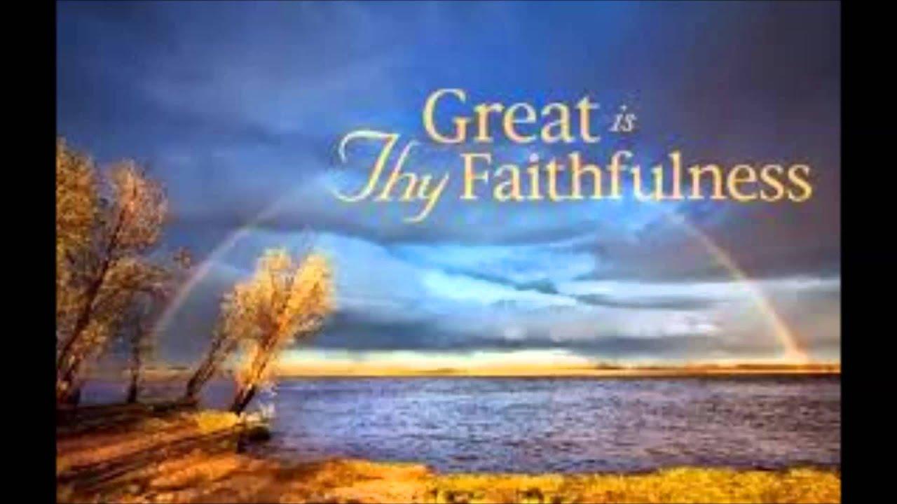 Great Is Thy Faithfulness MP4 - YouTube