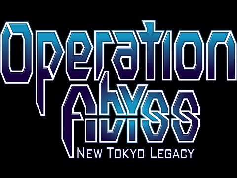 Lets Play Operation Abyss New Tokyo Legacy Part 7 |