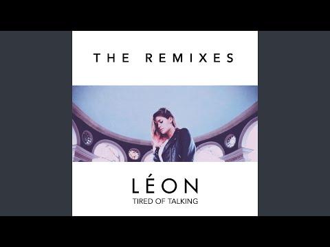 Tired of Talking (Remix)