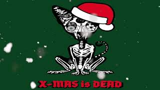 ESHAM - X-MAS IS DEAD