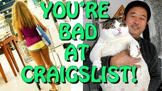 You're Bad at Craigslist! #5