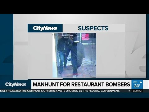 Manhunt underway for Mississauga restaurant bombers