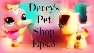 LPS: Darcy's Pet Shop (Eps.3)