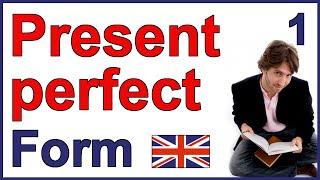 Present Perfect tense | Part 1 - Form
