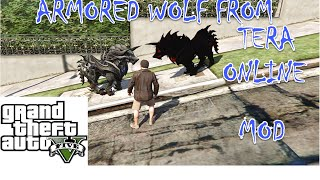 Armored wolf from tera online mod in GTA 5(funny mod)