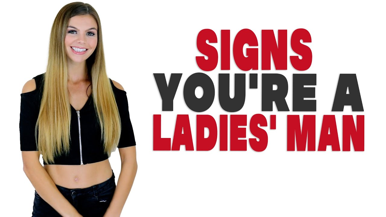 Download Signs you're a ladies' man