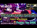 Dj Penantian Sia Sia Andra Respati Funkot New Version Live Layar Warehouse  Dj Terbaru Tiktok  Mp3 - Mp4 Download