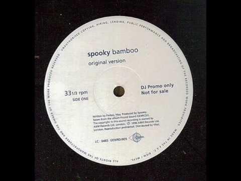 Spooky - Bamboo (Original Version)