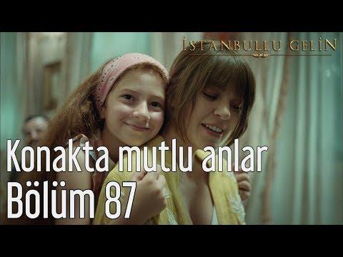 İstanbullu Gelin 87. Bölüm (Final) - Konakta Mutlu Anlar