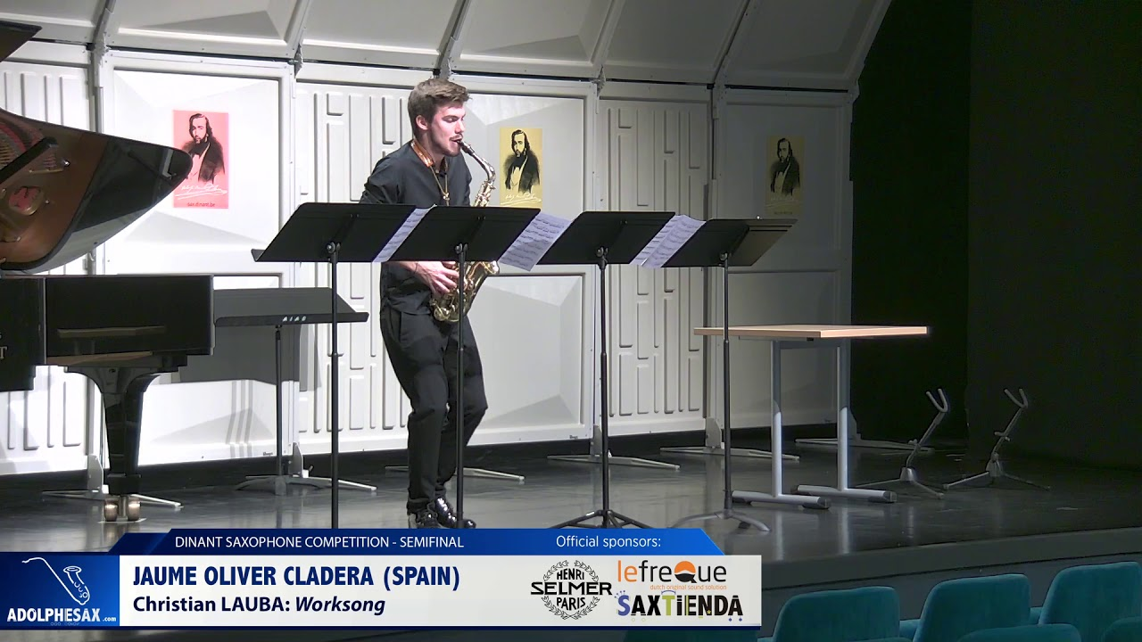 Jaume Oliver Cladera (Spain) –  Worksong by  Christian Lauba (Dinant 2019)