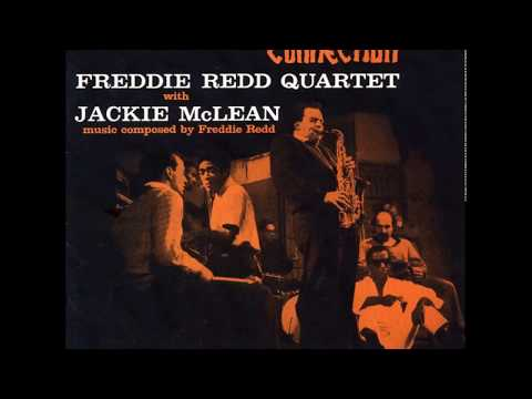 "Freddie Redd Quartet With Jackie McLean ‎– The Music From ""The Connection""  (1960) (Full Album)"