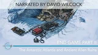 Endgame Part II: The Antarctic Atlantis & Ancient Alien Ruins - Narrated by David Wilcock thumbnail