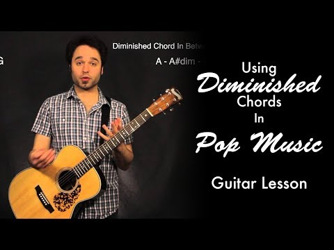 Using Diminished Chords In Pop Music