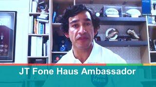 JT Fone Haus Ambassador