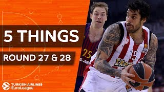 Turkish Airlines EuroLeague, Regular Season Round 27 & 28: 5 Things to Know