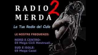 Radio Merda 2 (versione integrale)