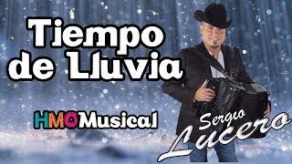 Tiempo de Lluvia -  Sergio Lucero || Promocional || 2018