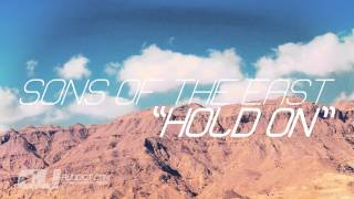 "Sons Of The East - ""Hold On"" (Folk/Rock)"