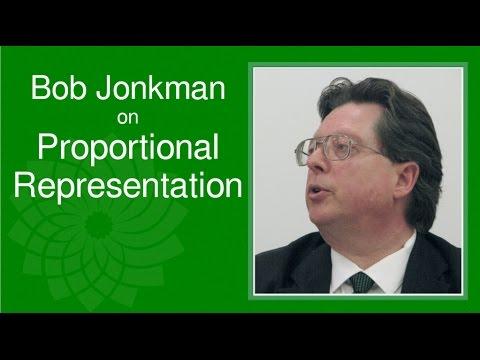 Bob Jonkman On Proportional Representation