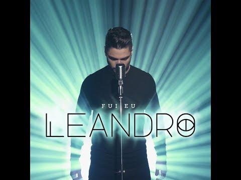 Leandro - Fui eu (Official Video)