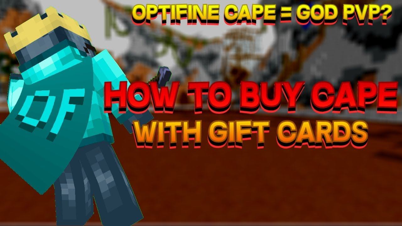 Optifine Cape = PvP God? / How To Buy An Optifine Cape With Gift Cards