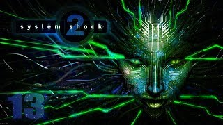 System Shock 2 - HD Walkthrough Part 13 - Athletics