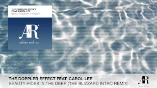 FULL The Doppler Effect-Beauty Hides In The Deep (The Blizzard Intro Remix)