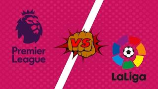 АПЛ против Ла Лиги | Кто круче?