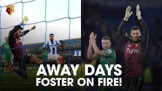 AWAY DAYS | BEN FOSTER ON FIRE! 🔥 | SAVES AGAINST BRIGHTON!