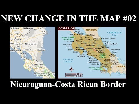 New Change in the Map - 02: Costa Rica Wins Land From Nicaragua