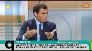 C's - Albert Rivera. Entrevista en 'Queremos Escuchar' de 13Tv 07/11/2014