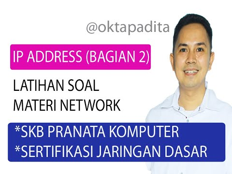 Latihan Soal SKB Pranata Komputer - Sertifikasi Jaringan (Materi IP Adress - Network) - Bagian 2