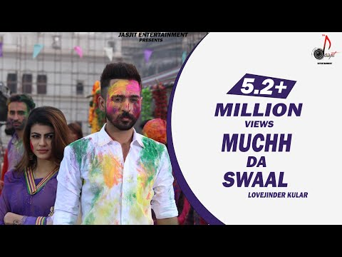Muchh Da Swaal (Full Video) | Lovejinder Singh | Latest Punjabi Song 2018 | Jasjit Entertainment