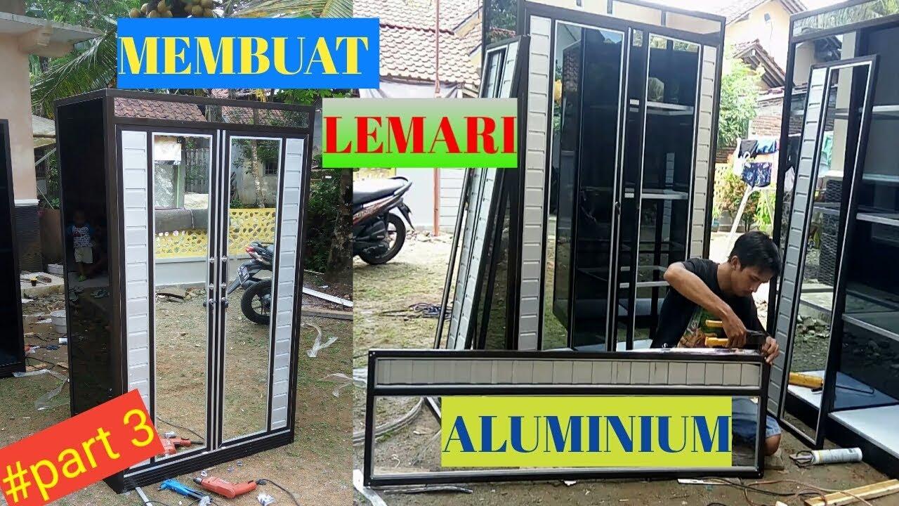 Lengkap Cara Membuat Lemari Aluminium Pintu 2 - Part 3 - YouTube