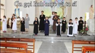 ƠN GỌI LINH MỤC VÀ TU SĨ Bài giảng công giáo Cha Nguyễn Văn Khảm -  Lời Chúa nói