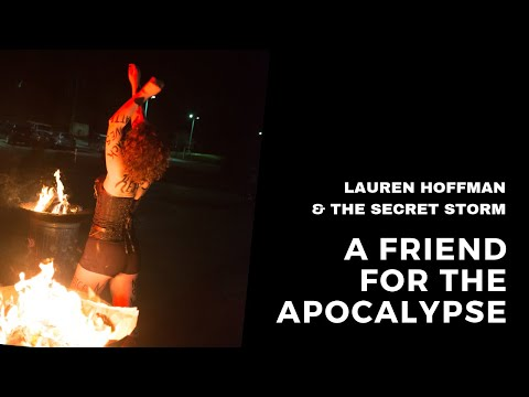 A Friend For The Apocalypse - Lauren Hoffman & The Secret Storm