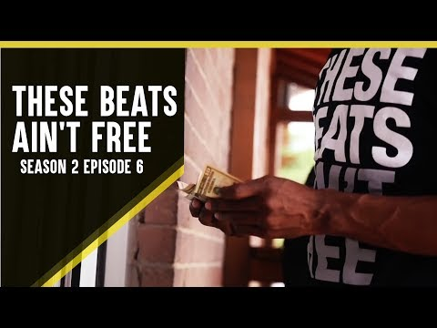 These Beats Ain't Free - Season 2 - Episode 6 - Season Finale