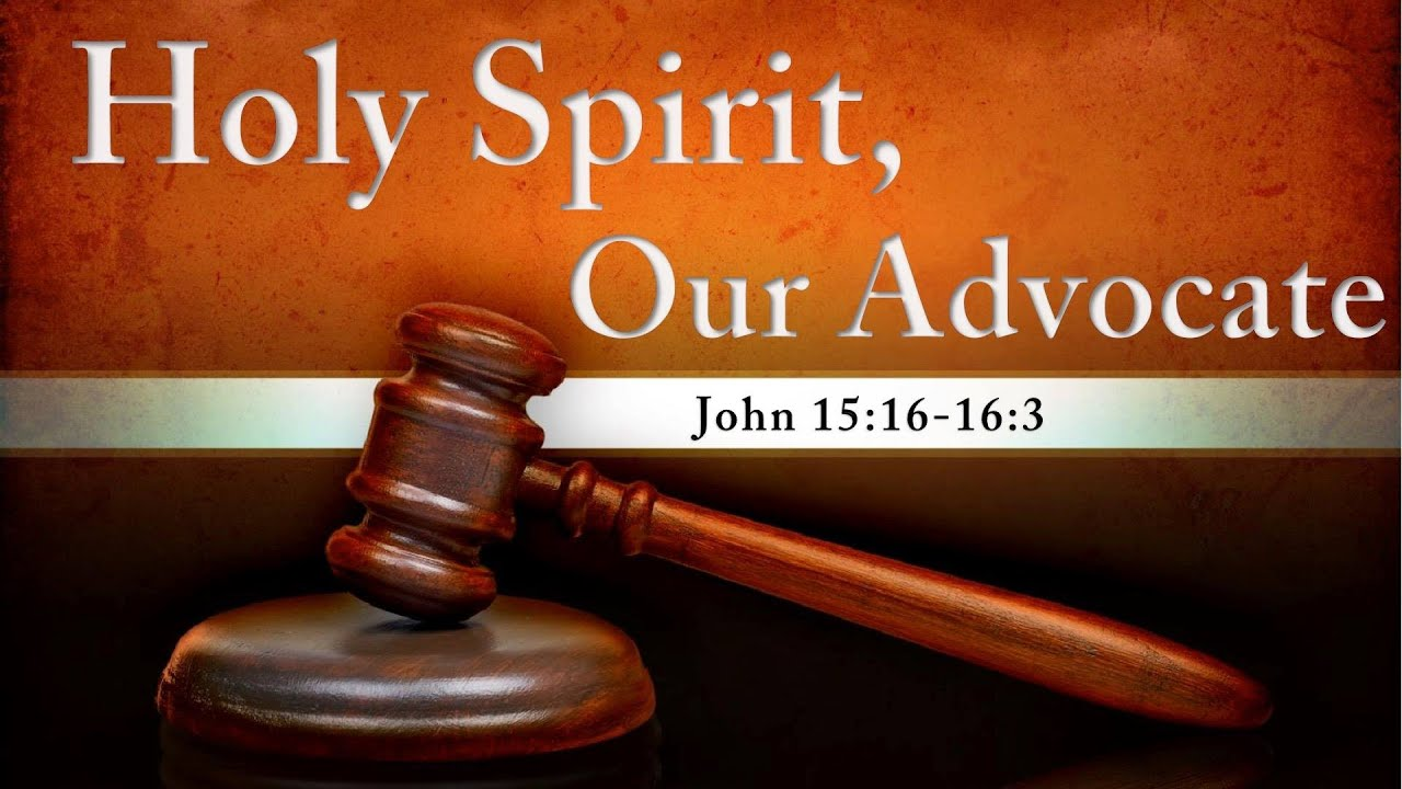 Holy Spirit, Our Advocate - YouTube