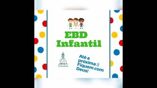 IPCopacabana - EBD Infantil - 07/03/2021