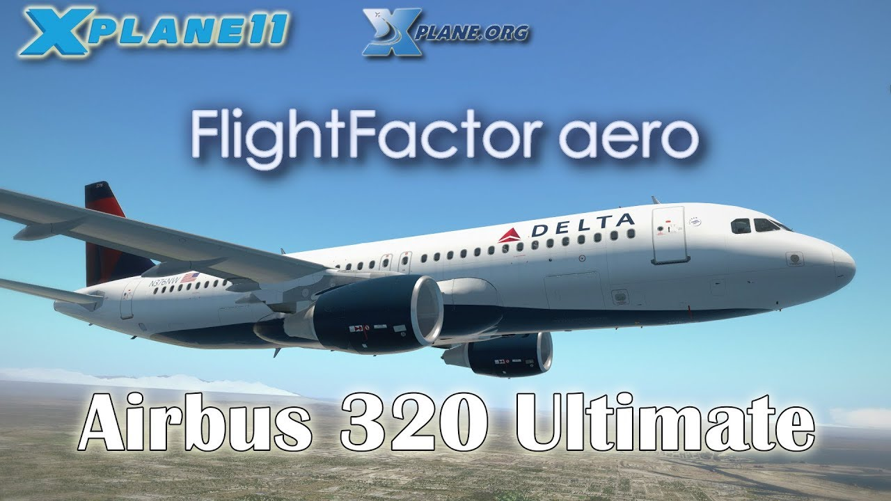 Flight Factor - Airbus A320 Out for X-Plane 11! - AirDailyX