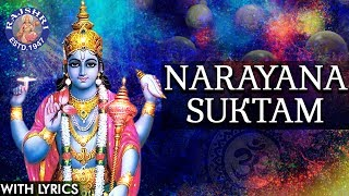 Full Narayana Suktam With Lyrics | नारायणा सूक्तम | Ancient Vedic Chants In Sanskrit | Vishnu Mantra