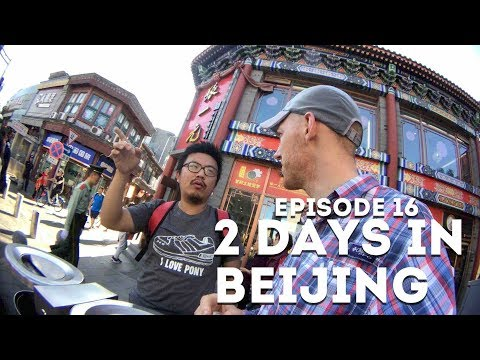 2 Days in Beijing! - Ep 16 - #5countries1month